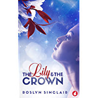 The Lily and the Crown (English Edition)