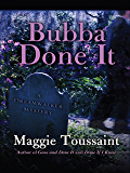 Bubba Done It (A Dreamwalker Mystery)