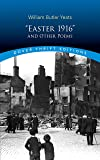"""""""Easter 1916"""" and Other Poems (Dover Thrift Editions)"""