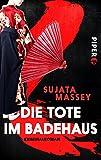 Die Tote im Badehaus: Kriminalroman (Ein Fall für Rei Shimura, Band 1)
