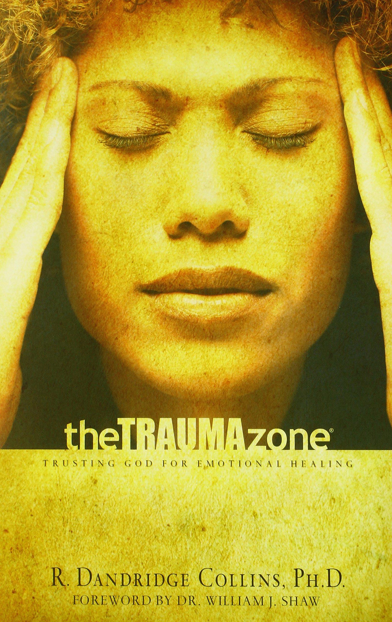Download The Trauma Zone: Trusting God for Emotional Healing pdf