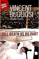 Till Death Us Do Part: A True Murder Mystery Kindle Edition
