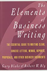 Elements of Business Writing: A Guide to Writing Clear, Concise Letters, Mem Paperback