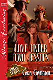 Love Under Two Jessops [The Lusty, Texas Collection] (Siren Publishing Menage Everlasting) (The Lusty, Texas Series Book 15)