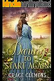 Daring to Start Again: An Inspirational Historical Romance Book