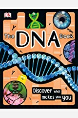 The DNA Book: Discover what makes you you Kindle Edition