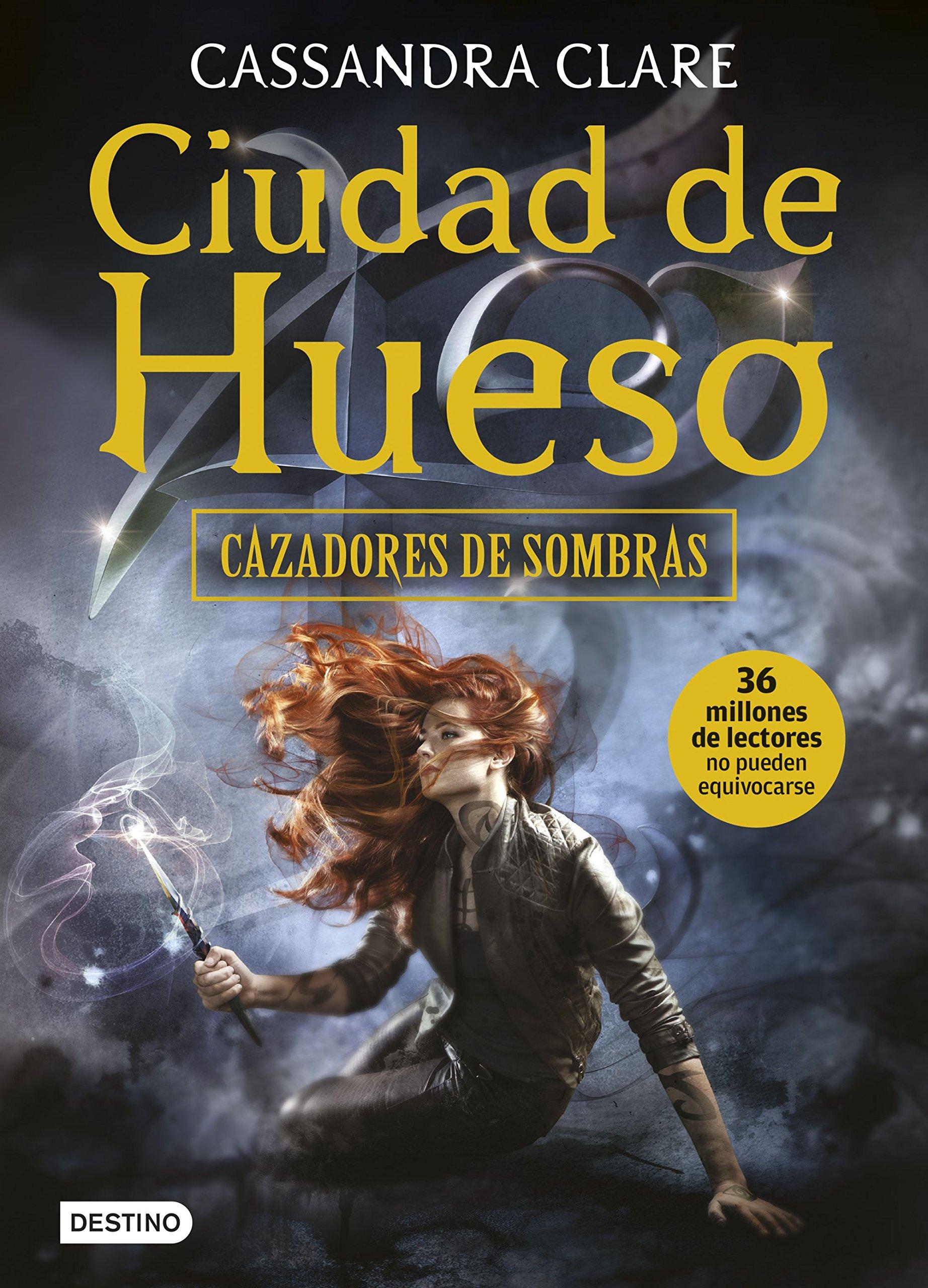 Ciudad de Hueso: Cazadores de sombras 1: Amazon.es: Cassandra ...