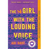 The Girl with the Louding Voice: A Novel