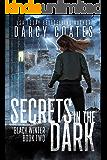 Secrets in the Dark (Black Winter Book 2)