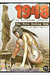 1948 - The Futa Boxing Gym: The Quest for the Magic Jump Rope Kindle Edition