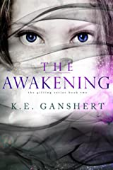 The Awakening (The Gifting Series Book 2) Kindle Edition