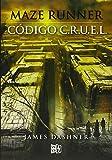 Maze Runner: Código C.R.U.E.L.