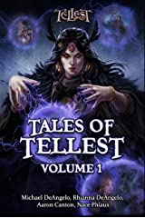 Tales of Tellest: Volume One Kindle Edition