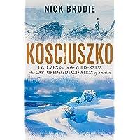 Kosciuszko: A Search For Young Australia