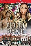 Love You Forever [The Town of Casper 3] (Siren Publishing LoveXtreme Forever)