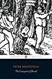 Penguin Classics Conquest Of Bread, The