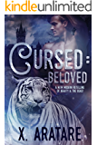 Cursed: Beloved: A M/M Modern Retelling of Beauty & The Beast (Book 3) (English Edition)
