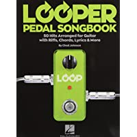 Looper Pedal Songbook: 50 Hits Arranged for Guitar