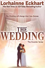 The Wedding (Finding Love ~ The Outsider Series Book 7) Kindle Edition