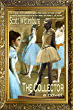 The Collector (Alan Swansea Mysteries Book 1)