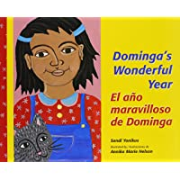 Dominga's Wonderful Year/El Ano Maravilloso De Dominga