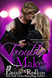 Trouble Makers (New Adult Rock Star Romance): Tyler and Katie's Story (English Edition)