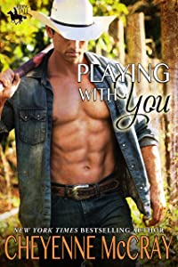 Playing With You (Riding Tall Book 5)
