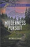 Wilderness Pursuit (Mountie Brotherhood)