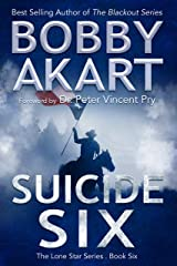 Suicide Six: Post Apocalyptic EMP Survival Fiction (The Lone Star Series Book 6) Kindle Edition