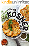 Inviting Kosher Recipes: A Complete Cookbook of Jewish-Style Dish Ideas!
