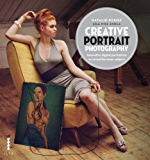 Creative Portrait Photography: Innovative Digital Portraiture to Reveal the Inner Subject (English Edition)