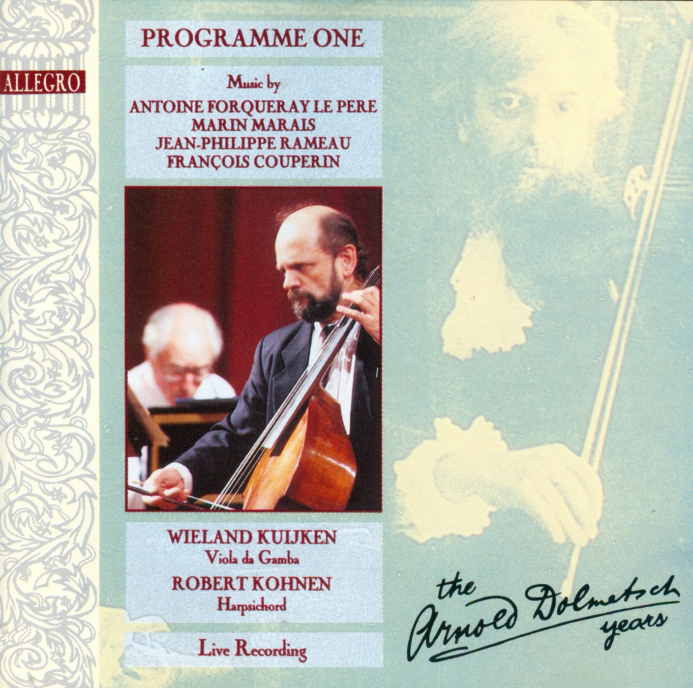 The Arnold Dolmetsch Years, Programme 1