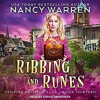 Ribbing and Runes: Vampire Knitting Club Series, Book 13