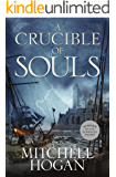 A Crucible of Souls (Sorcery Ascendant Sequence Book 1)