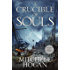 A Crucible of Souls (Sorcery Ascendant Sequence)