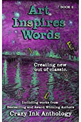 Art Inspires Words: Book Three (Art Inspires Series 3) Kindle Edition