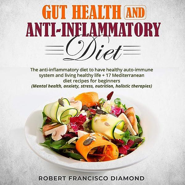 anti inflammatory gut diet