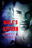 Wolf's Return (Black Hills Wolves #1)