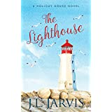 The Lighthouse: A Sweet Small Town Romance (Holiday House)