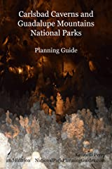 Carlsbad Caverns and Guadalupe Mountains National Parks Planning Guide Kindle Edition