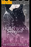 Hollywood Snowfall