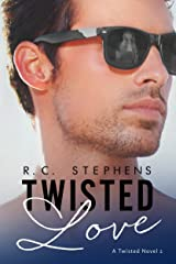 Twisted Love: A Twisted Novel (Twisted Series Book 2) Kindle Edition