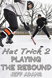Hat Trick 2: Playing the Rebound (Hat Trick (Simon and Alex) Book 3)