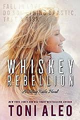 Whiskey Rebellion (Taking Risks Book 3)
