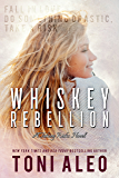 Whiskey Rebellion (Taking Risks Book 3)