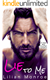 Lie to Me: A Bad Boy Mountain Romance (Clarke Brothers Series Book 1)