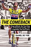The Comeback: Greg LeMond, the True King of