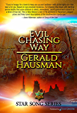 Evil Chasing Way (Star Song Book 1)