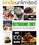 Ketogenic Diet: Keto for Beginners Guide, Keto 30 days Meal Plan, Keto Slow Cooker Cookbook, Intermittent Fasting
