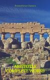 Aristotle: Complete Works (Prometheus Classics) (English Edition)